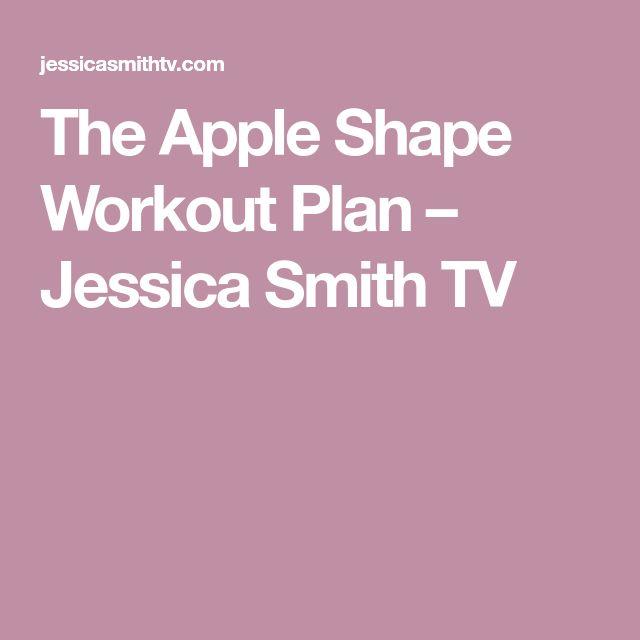 The Apple Shape Workout Plan – Jessica Smith TV