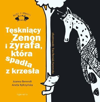 Tęskniący Zenon i żyrafa, która spadła z krzesła z cyklu Bajki o empatii odsłona druga! - WIEDZA - Fundacja Rodzice Przyszłości