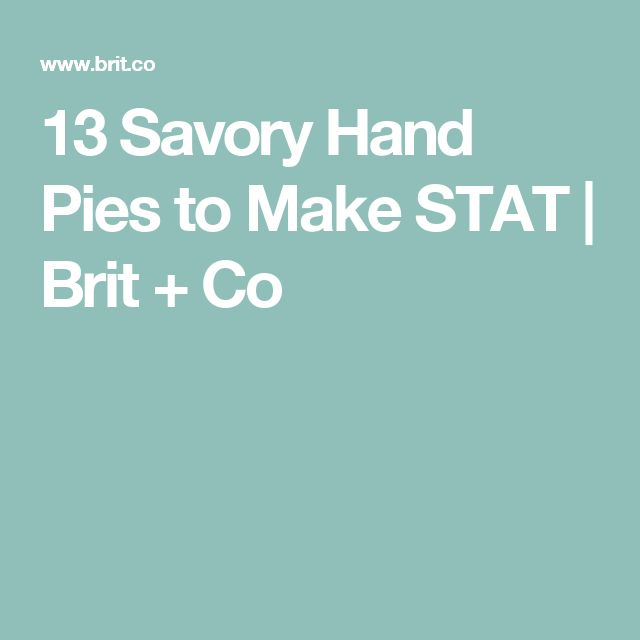 13 Savory Hand Pies to Make STAT | Brit + Co