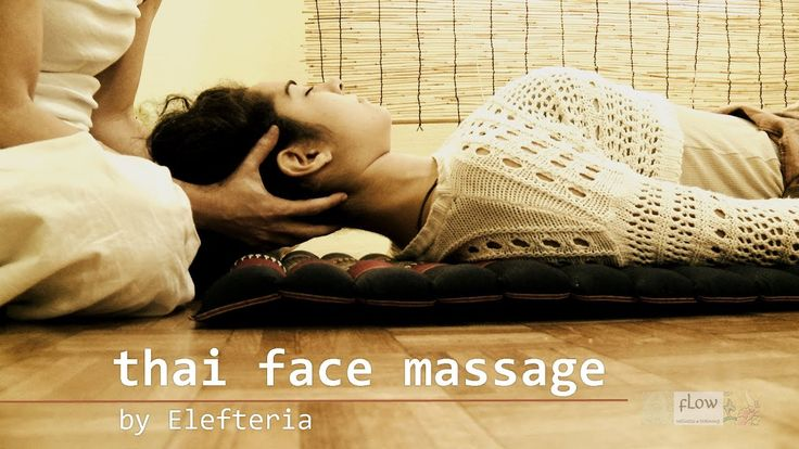 Thai Face Massage | By Elefteria