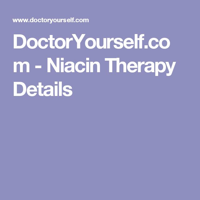 DoctorYourself.com - Niacin Therapy Details