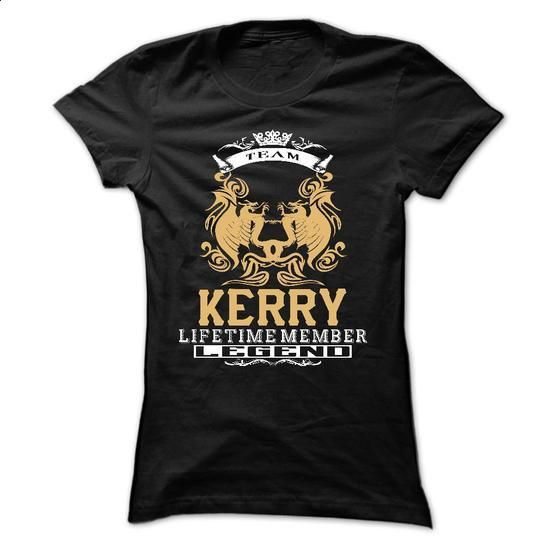 KERRY . Team KERRY Lifetime member Legend  - T Shirt, H - #tshirt stamp #sweater dress outfit. GET YOURS => https://www.sunfrog.com/LifeStyle/KERRY-Team-KERRY-Lifetime-member-Legend--T-Shirt-Hoodie-Hoodies-YearName-Birthday-66852691-Ladies.html?68278