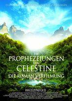 DIE PROPHEZEIUNGEN VON CELESTINE  --   Eine Adaption von James Redfields Roman über die Suche nach einem heiligen Manuskript im peruanischen Regenwald.