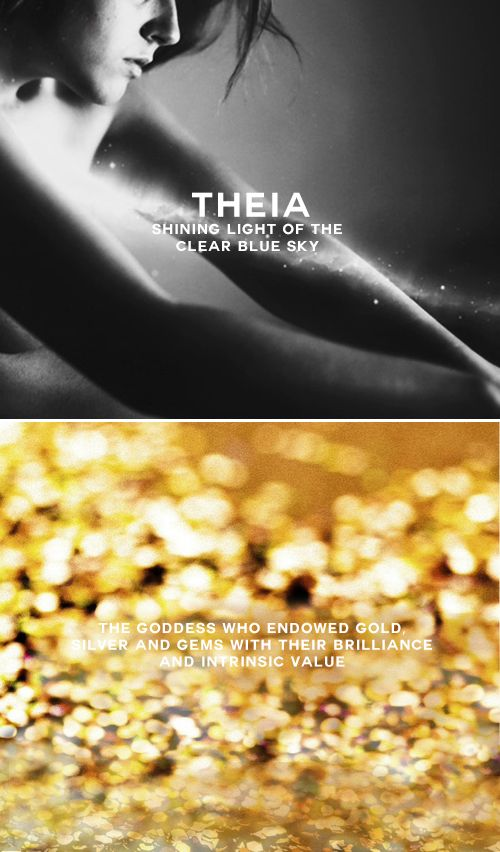 Theia: Titan goddess of sight shining light of the clear blue sky. She was regarded as the deity from which all light proceeded. She was also, by extension, the goddess who endowed gold, silver gems with their brilliance intrinsic value. Theia married Hyperion, the titan-god of light, bore him three bright children—Helios the sun, Eos the dawn, Selene the moon. #myth