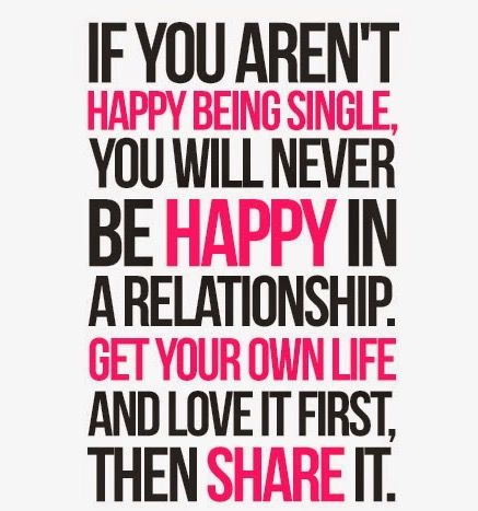 90 best Being single quotes images on Pinterest | Thoughts, Wisdom ...