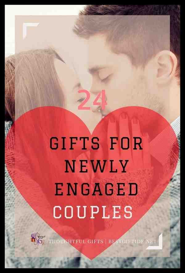 A Perfect Gifts For Newly Engaged Couple - New Ideas 2018 – Elegant Wedding