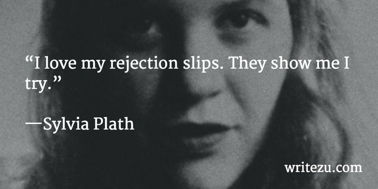I love my rejection slips. They show me I try. ~ Sylvia Plath #amwriting