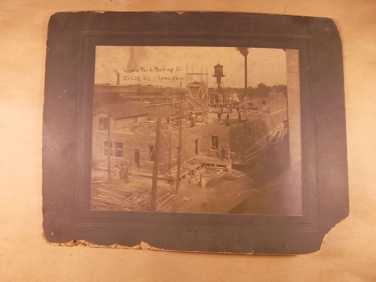 Ms Dow Antiques Tique Talk by Marianne Dow: Lima Meat Packing Company Construction 1906 Photo / Lima Ohio Company History