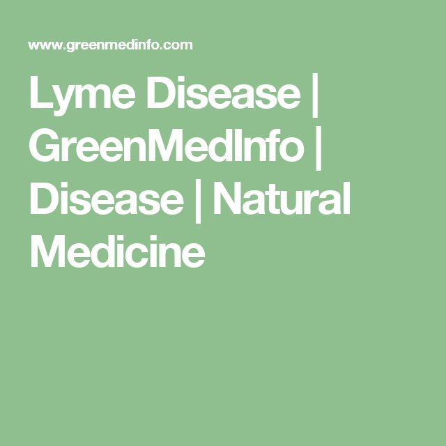 Lyme Disease | GreenMedInfo | Disease | Natural Medicine