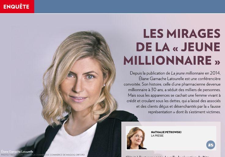 Les mirages dela «jeune millionnaire» - La Presse+