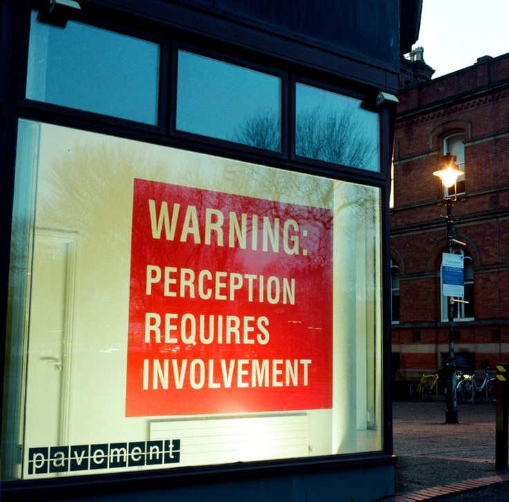 """WARNING: PERCEPTION REQUIRES INVOLVEMENT"" by Antoni Muntadas"