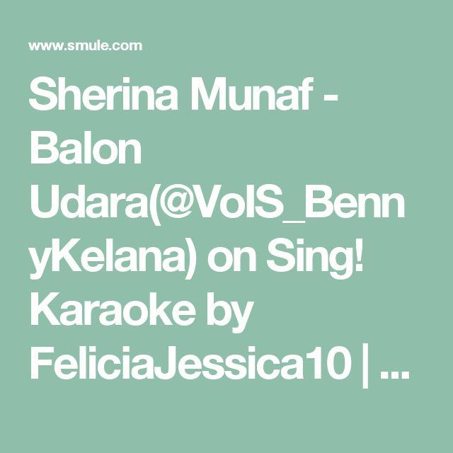 Sherina Munaf - Balon Udara(@VoIS_BennyKelana) on Sing! Karaoke by FeliciaJessica10 | Smule