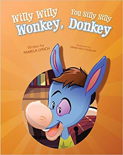 Pdf Download Willy Willy Wonkey You Silly Silly Donkey Free Epub