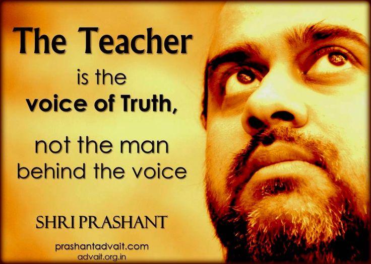 The Teacher is the voice of Truth, not the man behind the voice. ~ Shri Prashant #ShriPrashant #Advait #teacher #guru #truth #surrender #love #core Read at:- prashantadvait.com Watch at:- www.youtube.com/c/ShriPrashant Website:- www.advait.org.in Facebook:- www.facebook.com/prashant.advait LinkedIn:- www.linkedin.com/in/prashantadvait Twitter:- https://twitter.com/Prashant_Advait