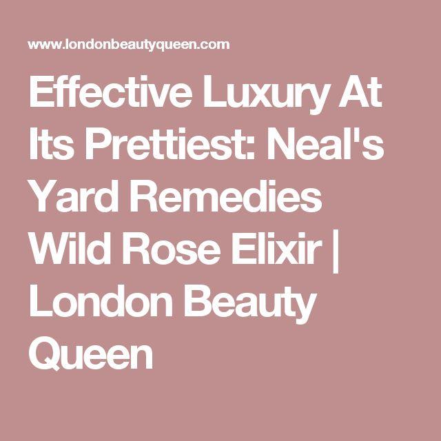 Effective Luxury At Its Prettiest: Neal's Yard Remedies Wild Rose Elixir | London Beauty Queen