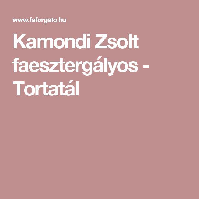 Kamondi Zsolt faesztergályos - Tortatál
