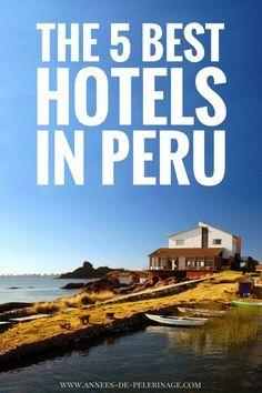 The 5 best luxury hotels in Peru  #hotels #restaurants #travel #travelling #destinations #travelblogger #travelstories #travelinspiration #besttravel #tourism #travelwriter #travelblog #traveldeeper #traveltheworld  http://adventuresoflilnicki.com/