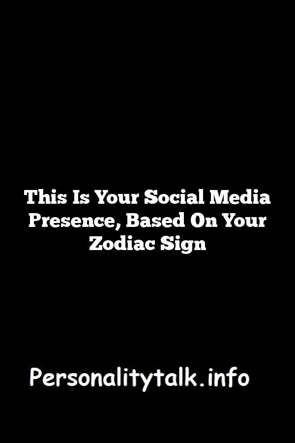 Your social media style based your zodiac sign