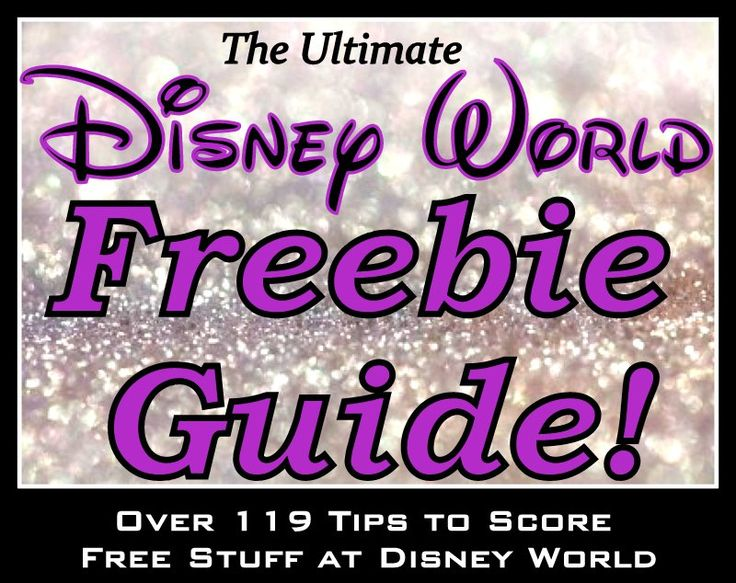 The FREEbie Guide: Over 119 Free Walt Disney World Vacation Items and Activities (Fantastic planning article)