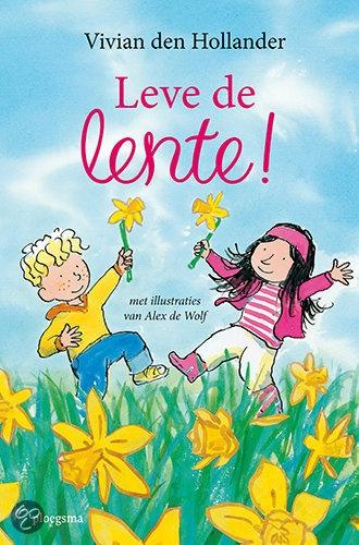 Leve de Lente - Vivian den Hollander: De avonturen die Roos en Mika in de lente beleven sluiten goed aan bij de belevingswereld van kleuters. Een erg leuk voorleesboek met korte verhaaltjes