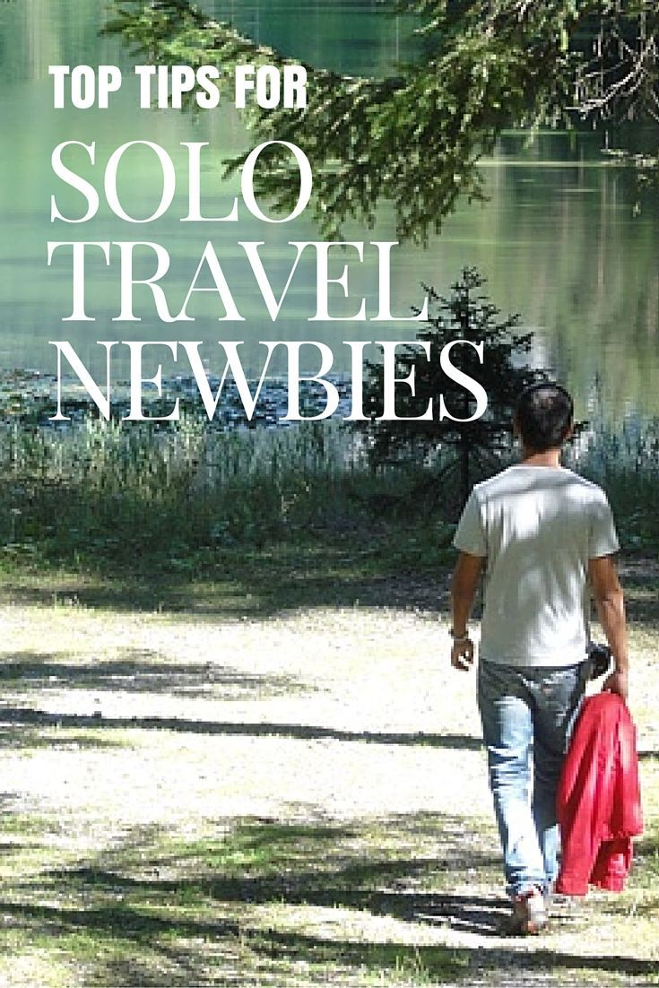 Tips for solo travel newbies http://solotravelerblog.com/solo-travel-tips-newbies/