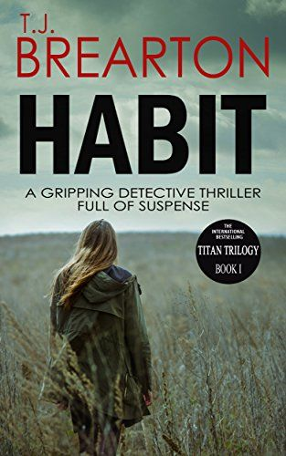 HABIT: a gripping detective thriller full of suspense (Ti... https://www.amazon.com/dp/B00HRIJVFS/ref=cm_sw_r_pi_dp_3szsxbN6XBNS0