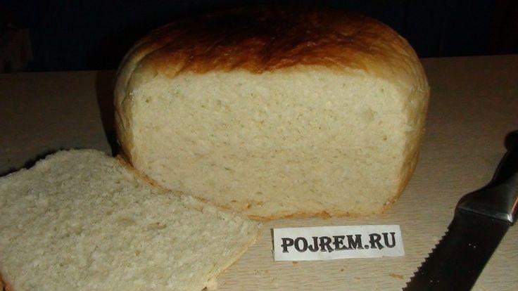 белый хлеб в домашних условиях