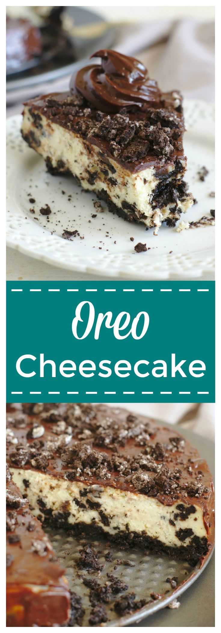 Oreo Cheesecake – A delicious homemade cheesecake perfect for Oreo fans! Oreo cookie crust, cookies and cream cheesecake filling, topped with a creamy chocolate ganache and crushed oreo cookies! #oreo #cheesecake #dessert #chocolate