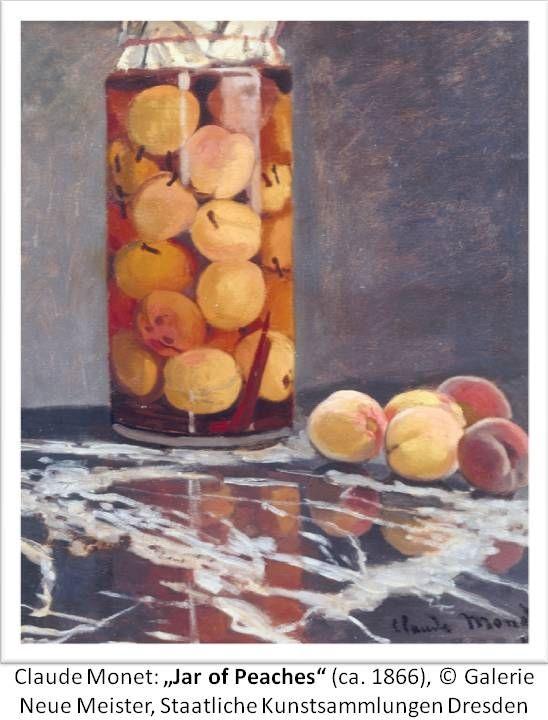 """Claude Monet: """"Jar of Peaches"""", 1866; © Galerie Neue Meister, Staatliche Kunstammlungen, Dresden"""