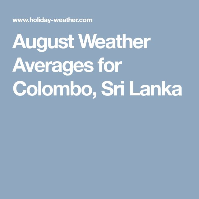 August Weather Averages for Colombo, Sri Lanka