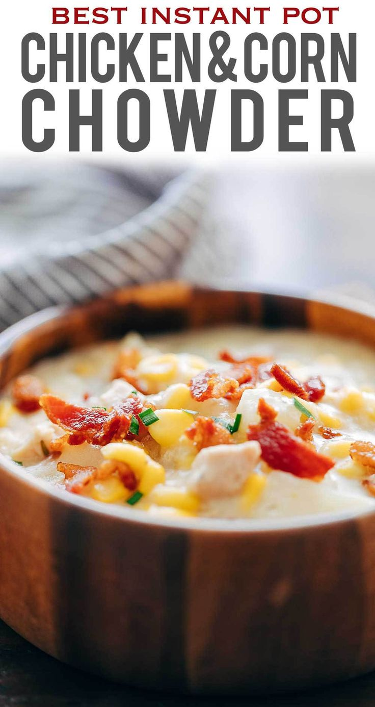This Instant Pot chicken potato corn chowder with bacon is a delicious thick, creamy, hearty soup thats perfect comfort food for winter. My Food Story recipes. #chowder #onepotmeal #30minmeals #instapot #souprecipe