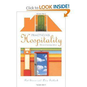 Practicing Hospitality: The Joy of Serving OthersLisa Tatlock, Worth Reading, Practice Hospitals, Book Worth, Website, Servings Other, Joy, Hospitality, Pat Ennis