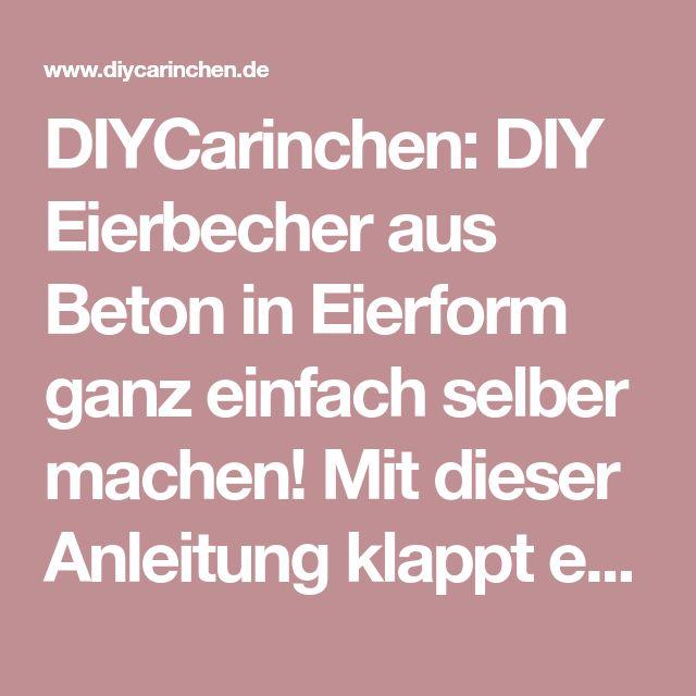 DIYCarinchen: DIY Eierbecher aus Beton in Eierform ganz einfach selber machen! Mit dieser Anleitung klappt es auf jeden Fall!