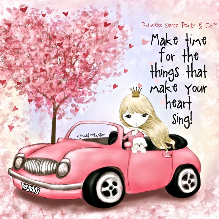 Make time for the things that make your heart sing! - Princess Sassy Pants & Co.
