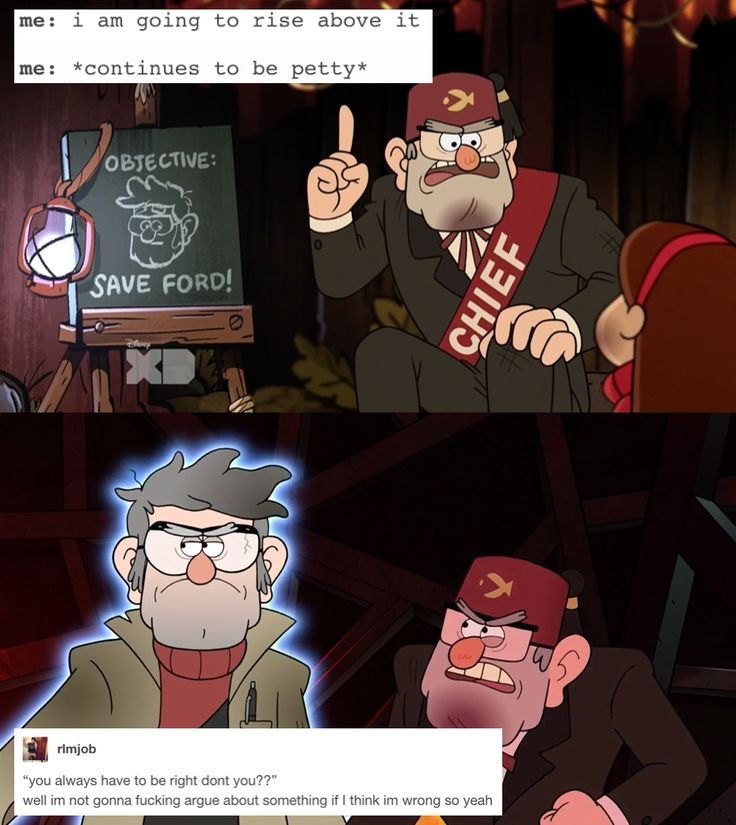 Gravity Falls tumblr posts<<<Sadly, I agrue about stuff even though I know I'm wrong