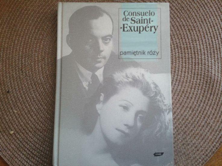 Consuelo de Saint-Exupery - Pamiętnik Róży