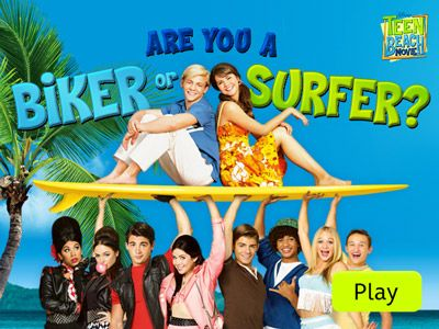 Teen Beach Movie - Are You a Biker or Surfer?