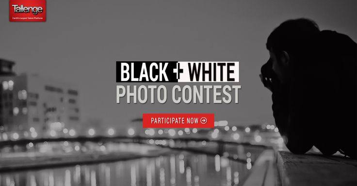 Tallenge #Blackandwhite #photographycontest is back again. Click here to participate - http://www.tallenge.com/Contest/tallenge-black-and-white-photography-contest-27