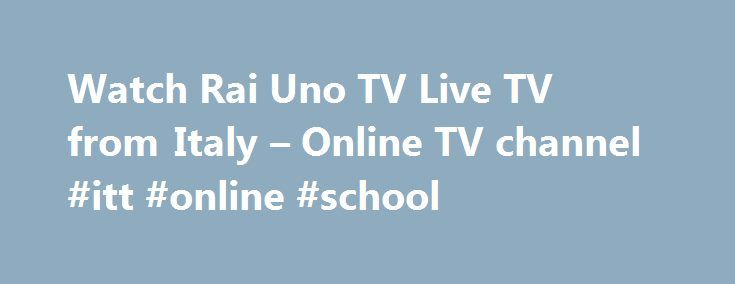 Watch Rai Uno TV Live TV from Italy – Online TV channel #itt #online #school http://utah.remmont.com/watch-rai-uno-tv-live-tv-from-italy-online-tv-channel-itt-online-school/  # Four countries cut links with Qatar over terrorism support Saudi Arabia, Egypt, Bahrain and UAE accuse Qatar of creating instability in region. Mon, 05 Jun 2017 04:04:24 GMT Putin plays down ties with President Trump s ex-adviser Flynn Russia s leader says he barely spoke to the former US national security adviser at…