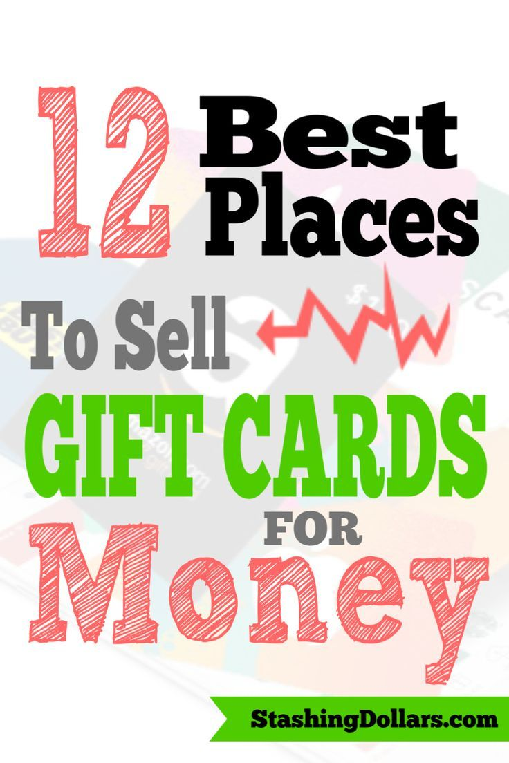 Sell Gift Cards For Cash Trade Gift Cards Stashing Dollars Sell Gift Cards Make More Money Jobs For Teens