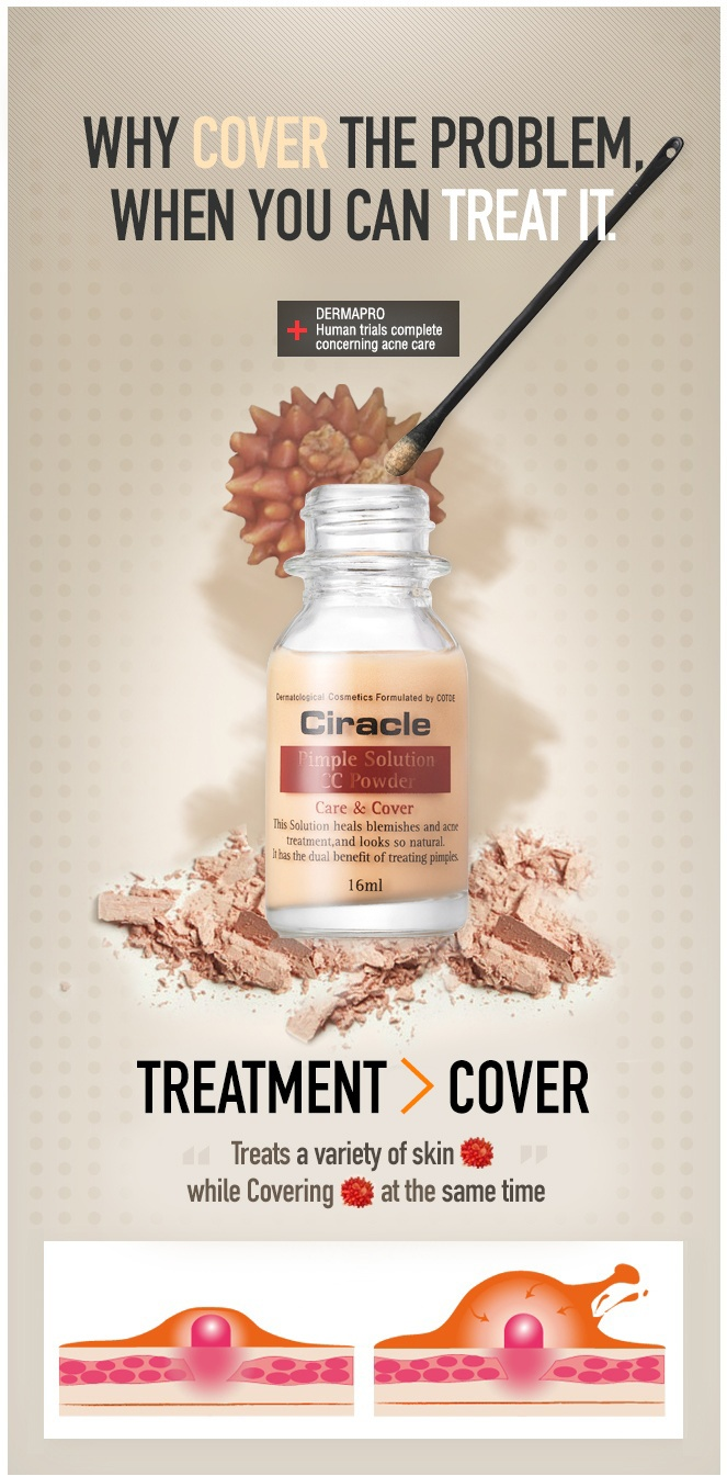 [Ciracle] Pimple Solution CC Powder    Why cover the problem,  when you can treat it.    Brand : Ciracle  Trouble Skin, Anti-Blemish $17.99  Volume : 16ml  Made in Korea