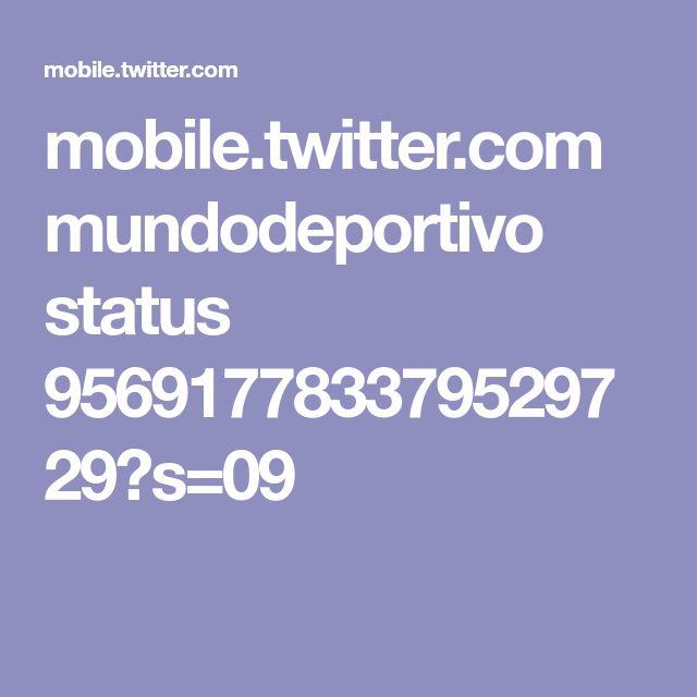mobile.twitter.com mundodeportivo status 956917783379529729?s=09
