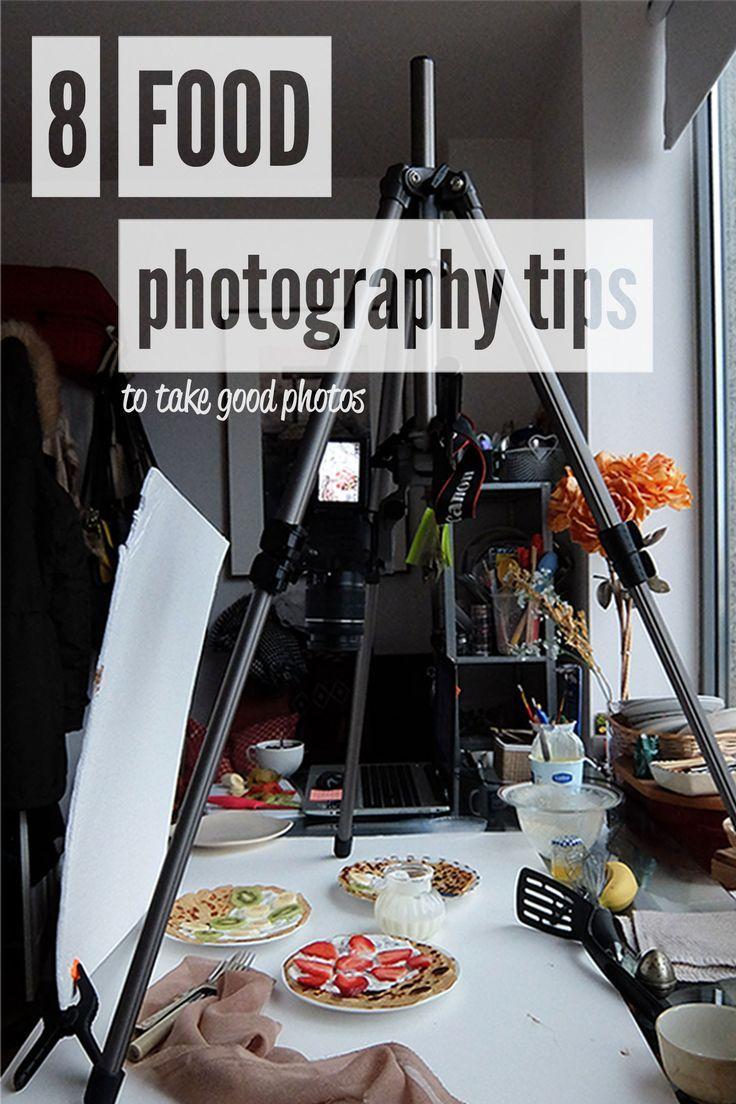 8 Tipps zum Fotografieren von Lebensmitteln, um Ihre Fotos schnell zu verbessern   – photography