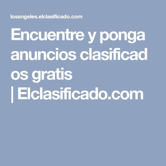 Encuentreyponga anunciosclasificados gratis |Elclasificado.com
