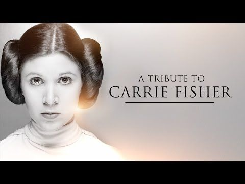 Star Wars: Carrie Fisher tribute video highlights Last Jedi
