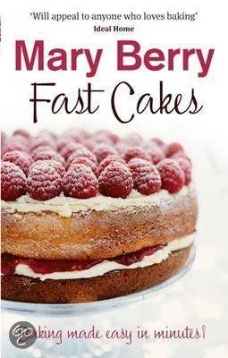 Mary Berry Fast Cakes Recipes
