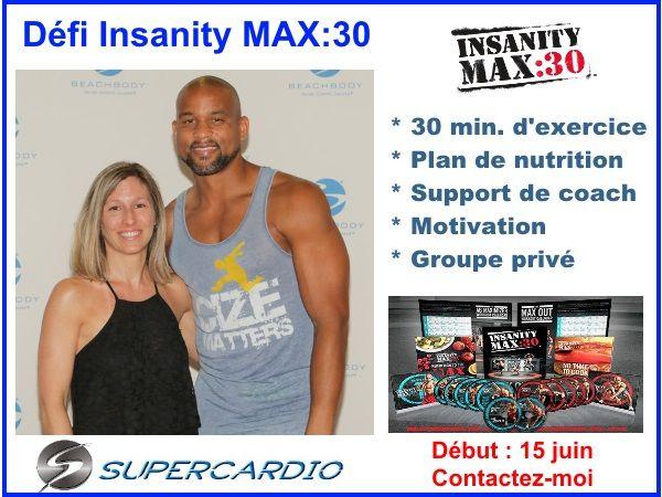 Groupe Insanity MAX:30 dès le 15 juin! Joins-toi à nous!