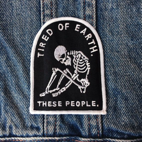 Tired of Earth - Patch denim jacket patch, leather jacket, woven patch…