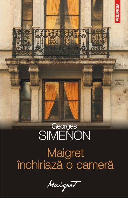 Maigret inchiriaza o camera de Georges Simenon, la doar 10 lei, numai cu Ziarul de Iasi