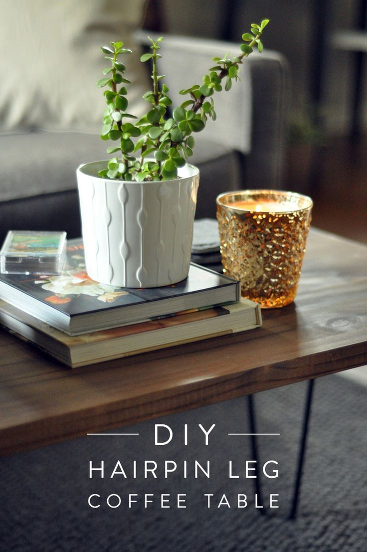 If you have a power drill we could make a coffee table DIY Hairpin Leg Coffee Table